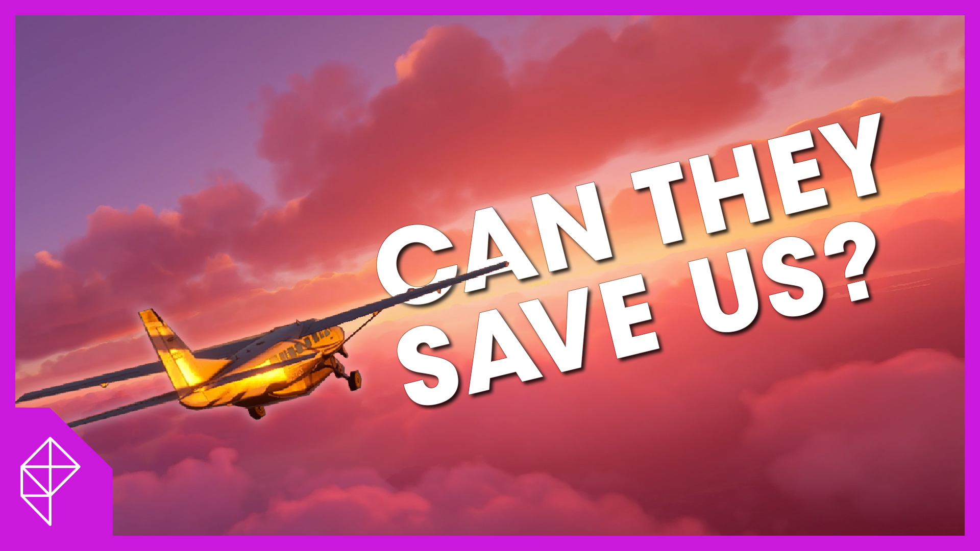 A plane on a beautiful sunset horizon is flying towards the words CAN THEY SAVE US