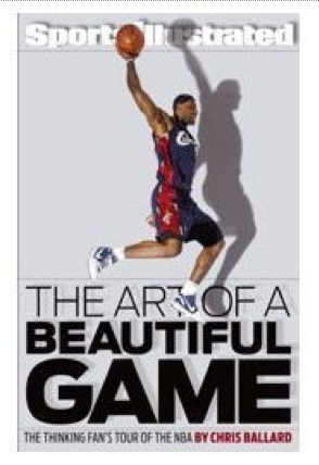 Simon & Schuster has just published Chris Ballard's latest book, <em>The Art of a Beautiful Game: The Thinking Fan's Tour of the NBA</em>, in hardcover. It retails for $26.