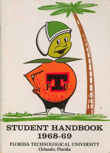 """Before they changed to UCF and the Knights, Florida Tech's nickname was the Citronauts. The 60s were awesome. via <a href=""""http://library.ucf.edu/special/Exhibits/UniversityArchives/images/FTUStudentHandbook1968-69Cover.jpg"""">library.ucf.edu</a>"""