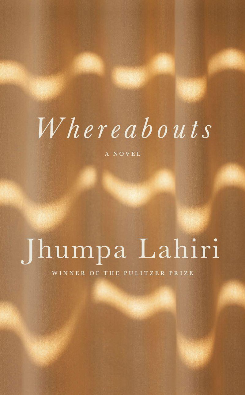 """Whereabouts"" by Jhumpa Lahiri."