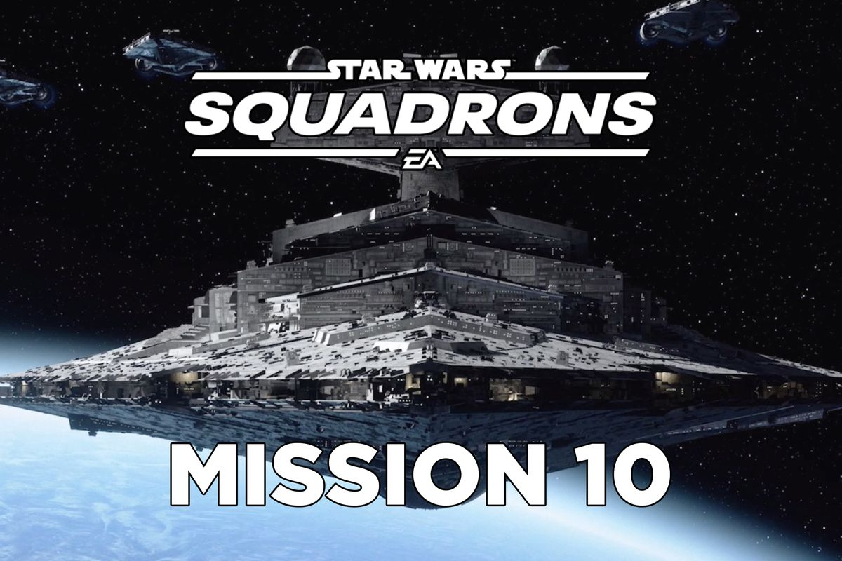 star wars squadrons mission 10 Terisa's Vengeance walkthrough header