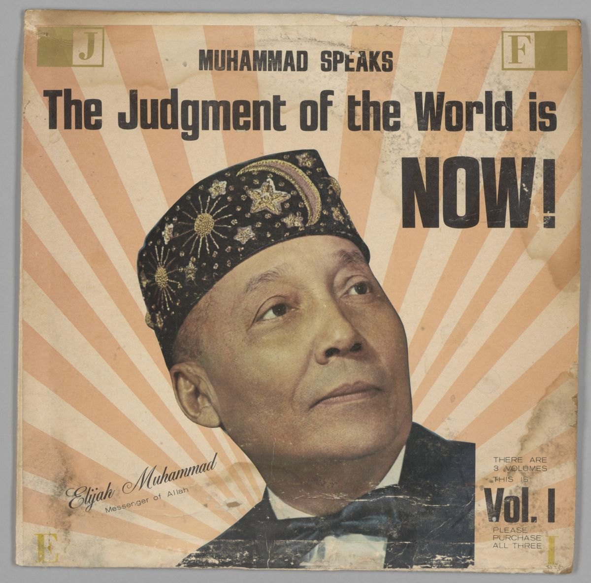 A 1966 recording by Elijah Muhammad.   Collection of the Smithsonian National Museum of African American History and Culture; gift of Malcolm Ali