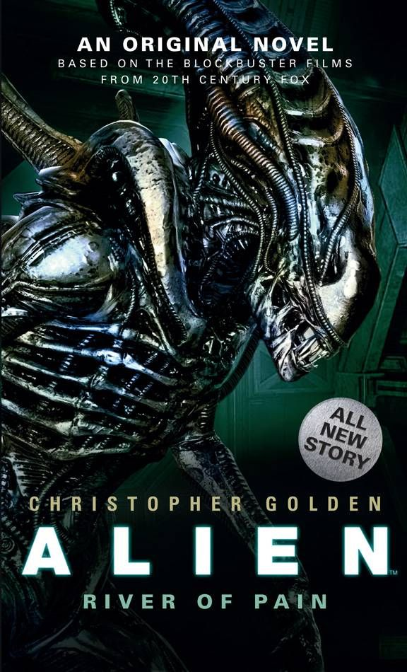 Cover of Christopher Golden's River of Pain, featuring a Xenomorph from the Alien movie series
