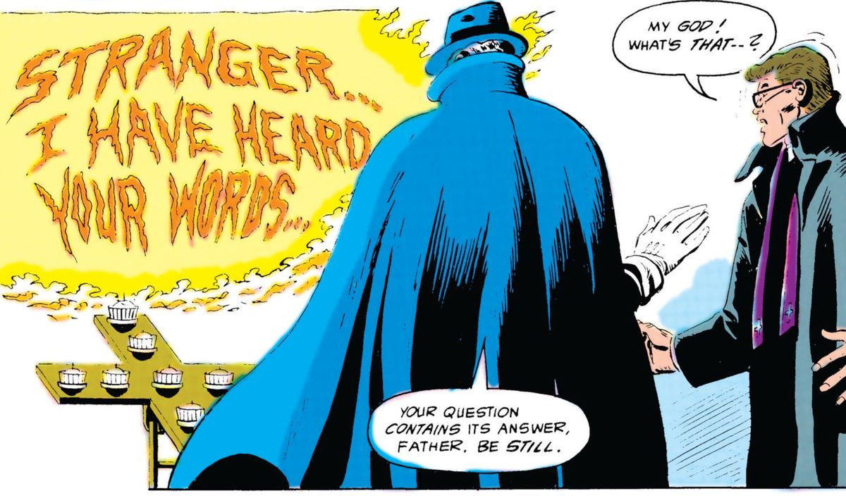 STRANGER... I HAVE HEARD YOUR WORDS proclaims letters of living fire, as a priest looks on in amazement and the Phantom Stranger watches stoically, in Secret Origins #10, DC Comics (1987).
