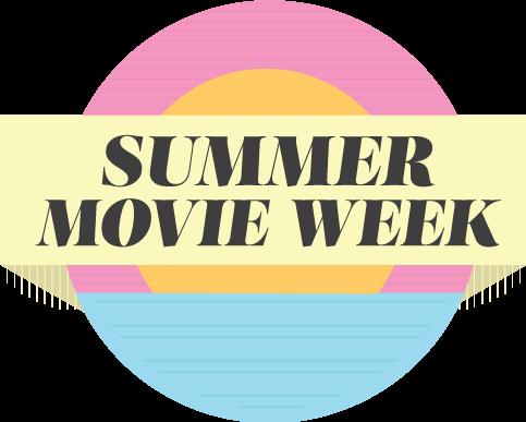 Summer Movie Week