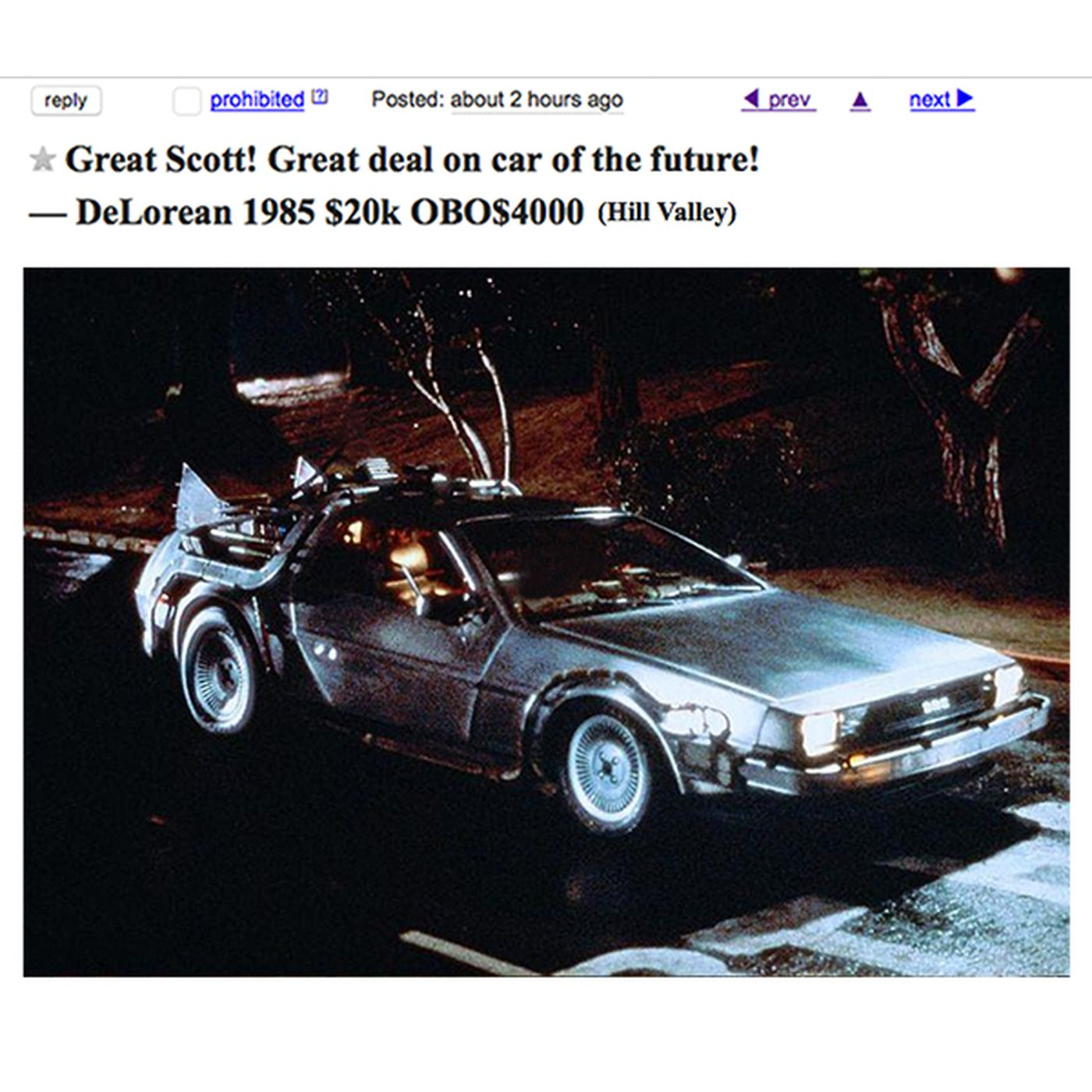 back to the future s delorean is on craigslist funny or die