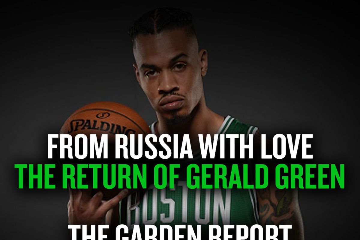 7afb118d4 From Russia With Love  The Return of Gerald Green - CelticsBlog