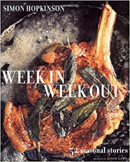 Week In Week Out by Simon Hopkinson, one of the best cookbooks chosen by Eater writers