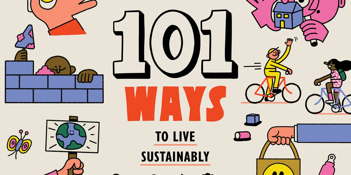 101 ways to live sustainably