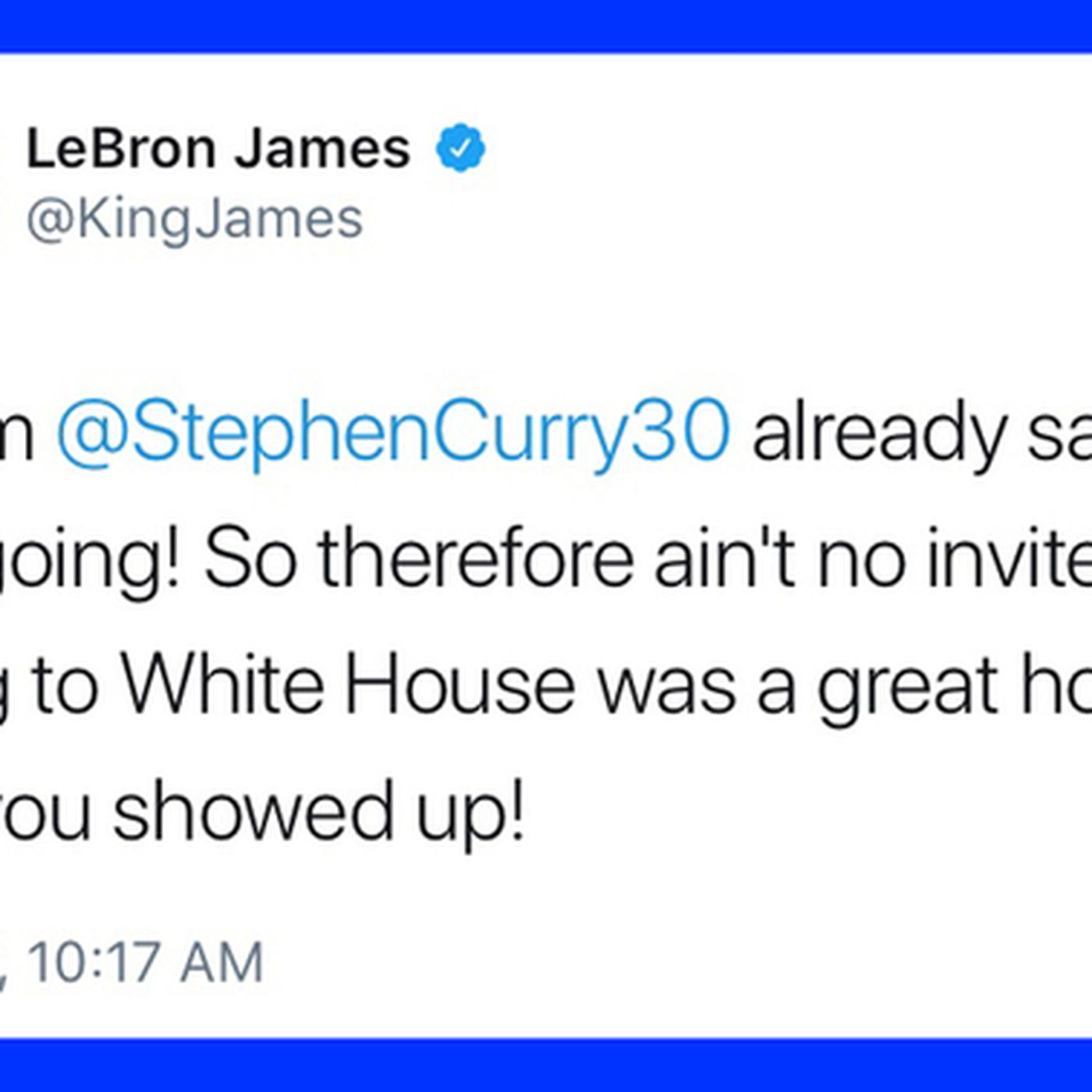 637942bfe5ba LeBron James to Donald Trump   Going to the White House was a great honor  until you showed up  - SBNation.com