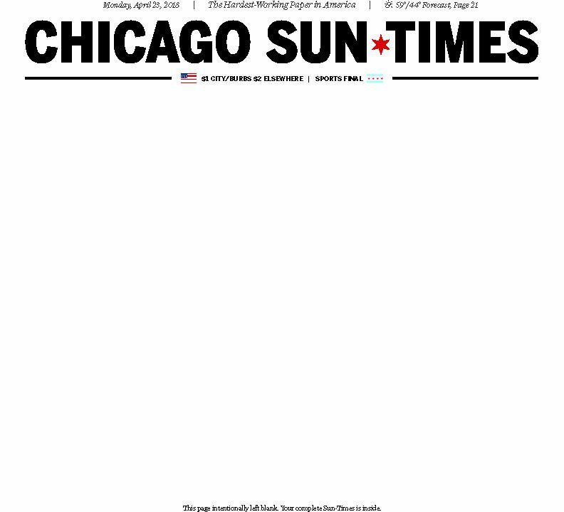 The blank front cover of the Chicago Sun-Times on April 23, 2018.