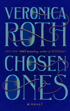 """Click for an excerpt of Veronica Roth's """"Chosen Ones."""""""
