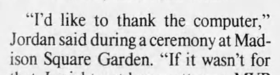 """News clipping from 1987: Michael Jordan saying """"I'd like to thank the computer."""""""