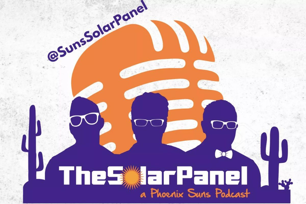 Solar Panel Podcast Guest Bobby Marks Gives Suns Offseason A B Design Guidelines Welcome Back To The For 100th Time