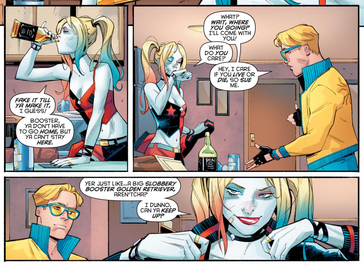 """""""Wait, where are you going,"""" Booster Gold asks Harley Quinn, who is taking a swig of whiskey. He insists on helping her with her investigation. """"I dunno,"""" she asks skeptically. """"Can ya keep up?"""" in Harley Quinn #72, DC Comics (2020)."""