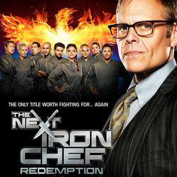 Next Iron Chef: Redemption