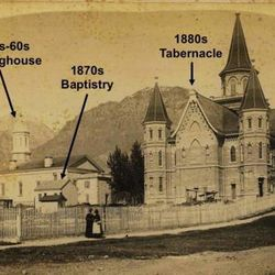A circa 1885 photo of the Provo Tabernacle, which burned in 2010, and where the new Provo City Center Temple is being constructed. Also pictured are the original meetinghouse and the baptistry.