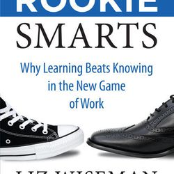 """""""Rookie Smarts: Why Learning Beats Knowing in the New Game of Work"""" is by BYU graduate Liz Wiseman."""
