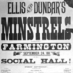 Items found in the collection of the Historical Society include this traveling minstrel show poster from 1888 in Farmington, Utah.