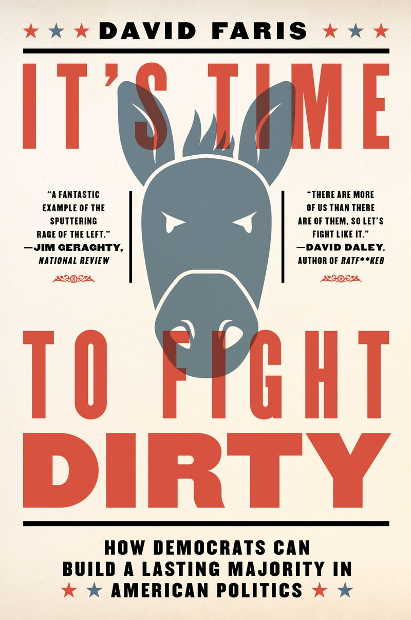 It_s_Time_to_Fight_Dirty_fin_copy Why this political scientist thinks the Democrats have to fight dirty