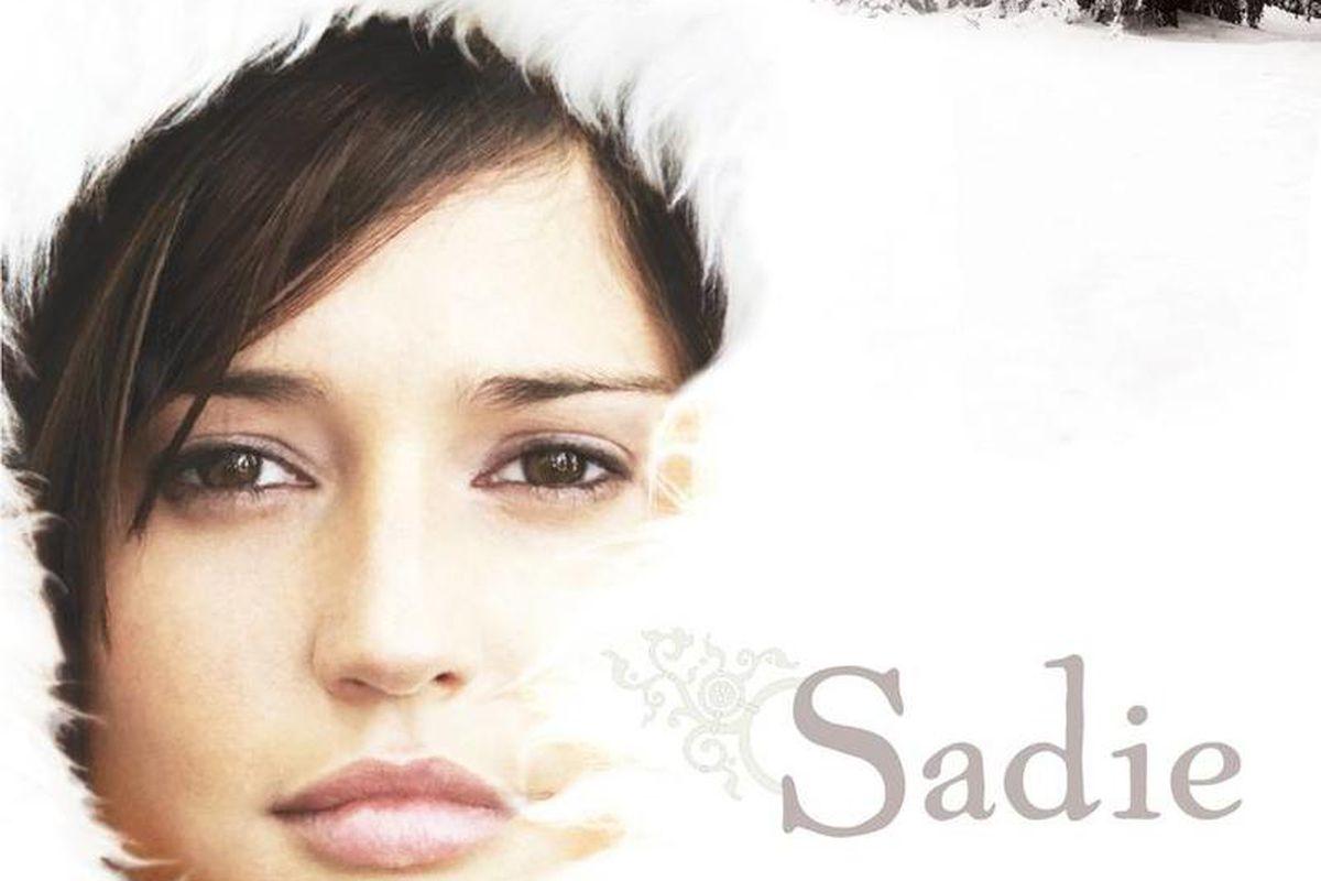"""Sadie"" is a novel by Rebecca Belliston."