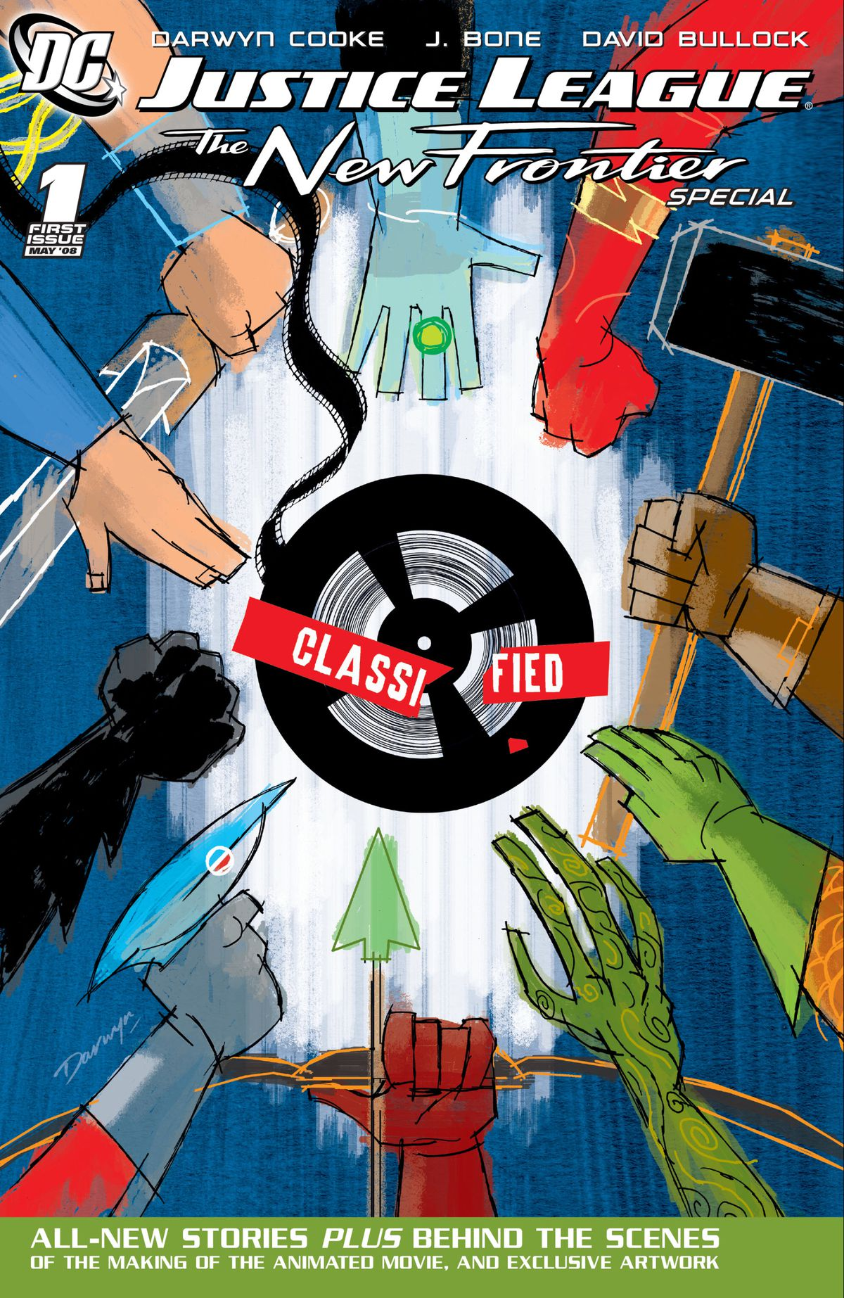 The hands and armaments of the Justice League reach inward for a film reel labeled CLASSIFIED on the cover of Justice League: The New Frontier #1, DC Comics (2004).