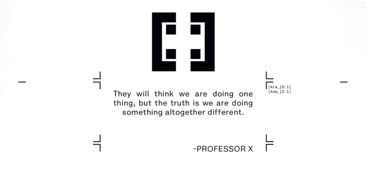 """A quote attributed to Professor X: """"They will think we are doing one thing, but the truth is we are doing something altogether different,"""" in Powers of X #5, Marvel Comics (2019)."""