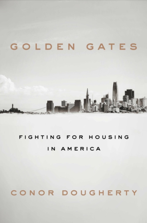 """Cover of a book with the title """"Golden Gates: Fighting for Housing in America."""""""