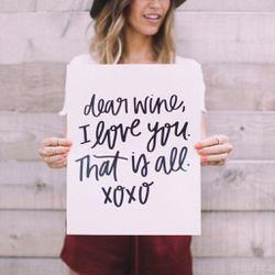 Dear Wine print, $14