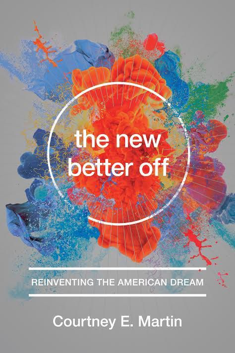 The front cover of the book The New Better Off