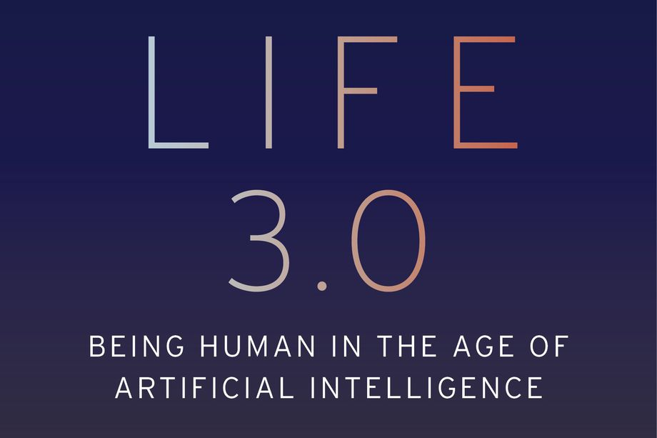 "Life 3.0: Being Human in the Age of Artificial Intelligence"" (2017)"