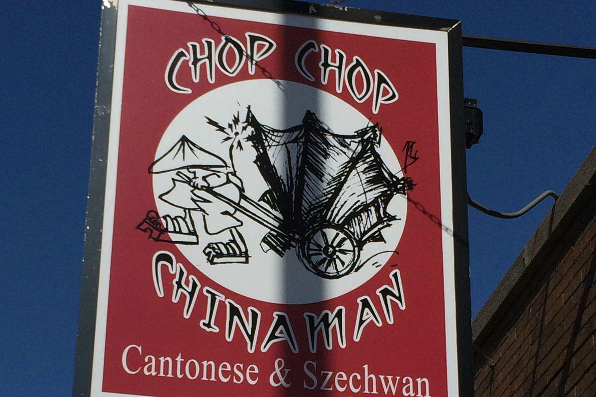 Chop Chop Chinaman
