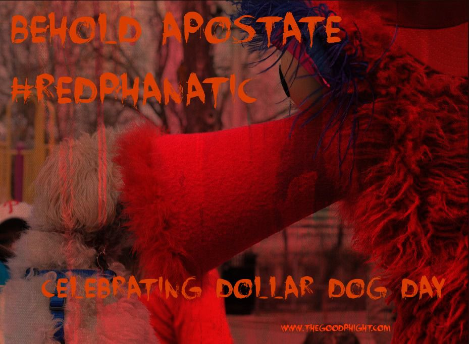 Red Phanatic Dollar Dog Day