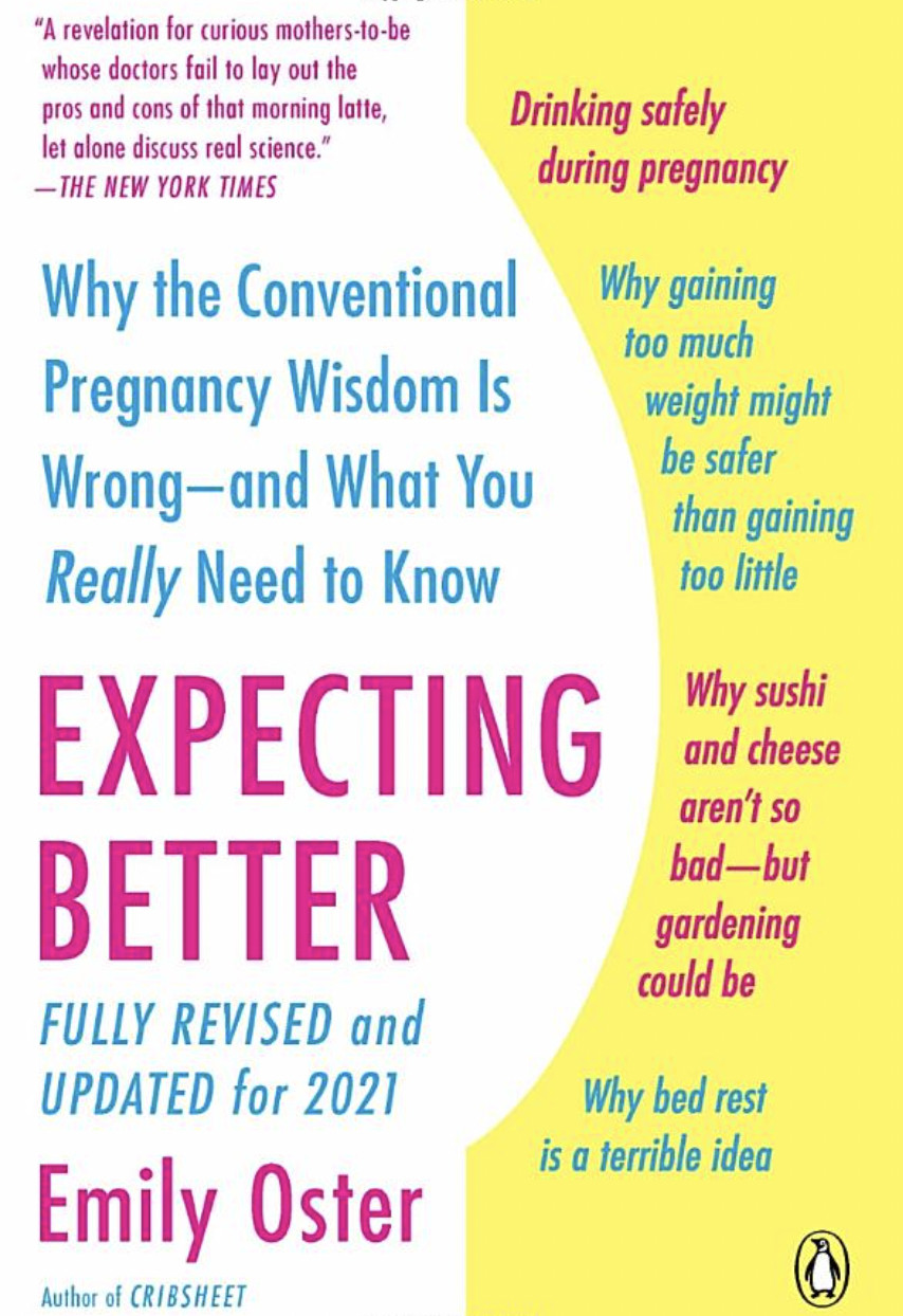 """Image of the front cover of Emily Oster's book """"Expecting Better""""."""
