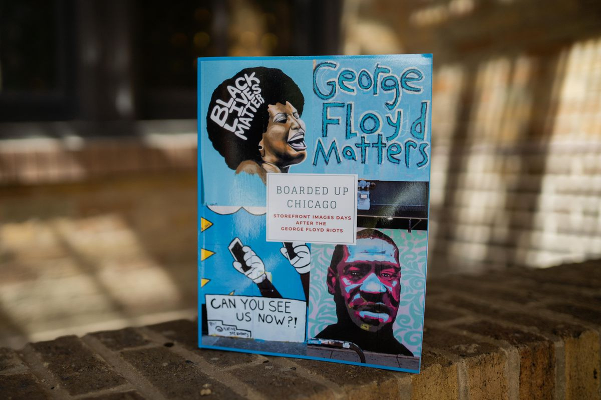"""""""Boarded Up Chicago: Storefront Images Days After the George Floyd Riots"""" (Bowker, June 2020, 218 pgs., $49.99), by father and son duo Christopher and Zachary Slaughter, is available on Amazon."""