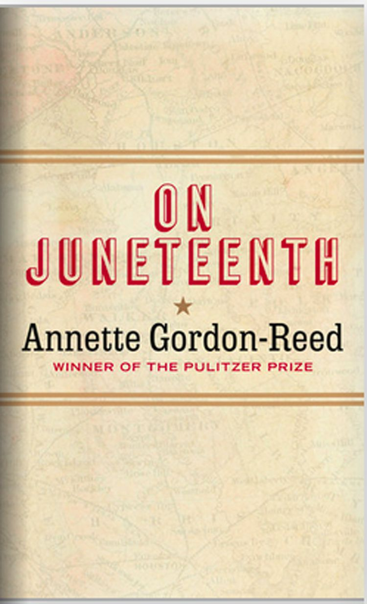 """On Juneteenth"" by Annette Gordon-Reed."