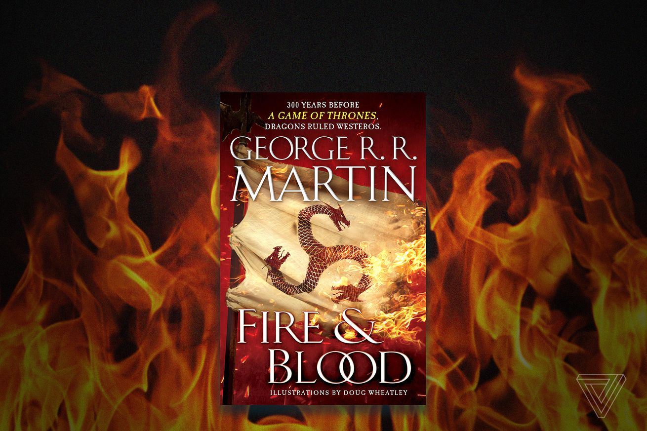 george r r martin will publish fire and blood the 640 page game of thrones history book no one asked for this fall