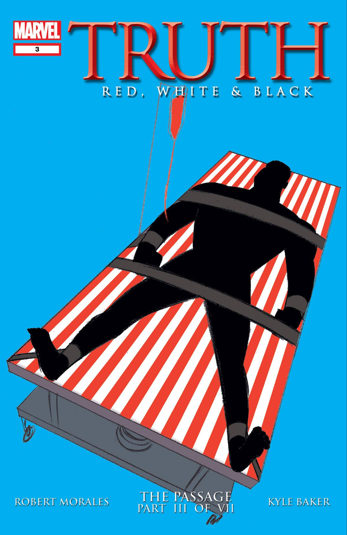 The silhouette of a Black man is strapped to a red and white flag-striped table on a field of blue, on the cover of Truth #3, Marvel Comics (2003).