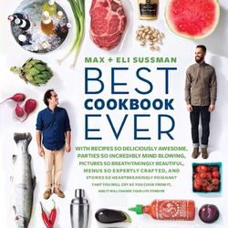 Brothers Eli and Max Sussman joined forces again for a second cookbook, the modestly titled <i>Best Cookbook Ever.</i> Aimed at recipes for easy and memorable entertaining, the book takes influence from the brothers' experiences at Mile End and Roberta's,