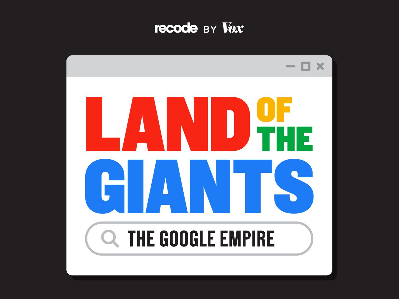 The logo for the podcast called Land of the Giants: The Google Empire.
