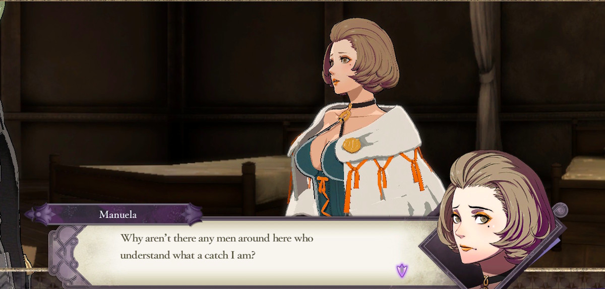 """Manuela saying, """"Why aren't there any men around here who understand what a catch I am?"""" in Fire Emblem: Three Houses"""