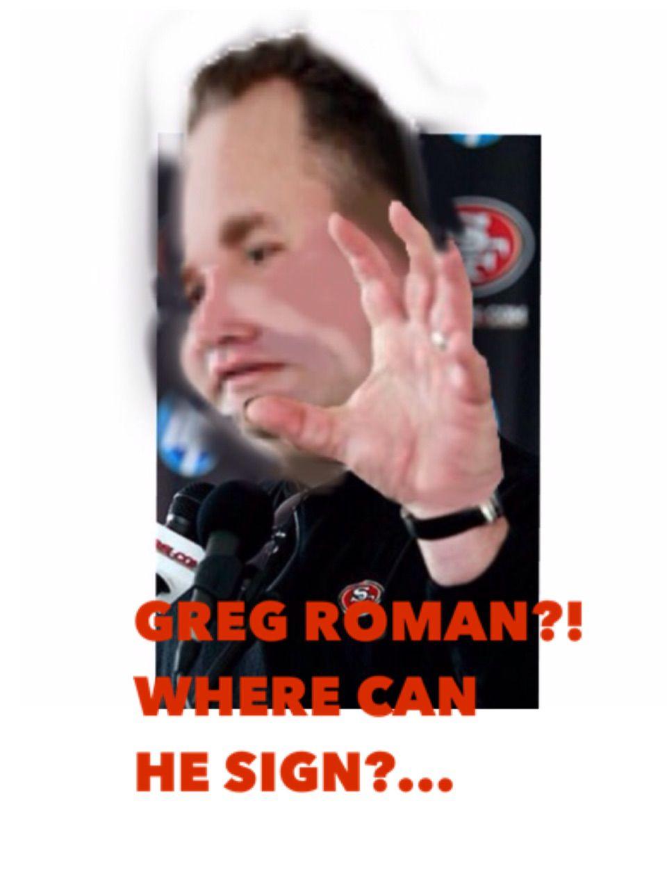 Greg Roman OC