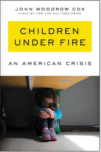 "Click for an excerpt from John Woodrow Cox's ""Children Under Fire: An American Crisis."""