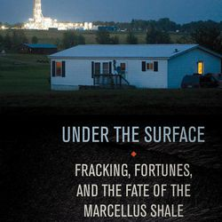 """In this undated photo provided by Cornell University Press, the book jacket for """"Under the Surface,"""" by Tom Wilber is shown. Wilber covered Marcellus Shale natural gas rush for the Binghamton Press and Sun-Bulletin before leaving the paper to work full-time on his book. """"Under the Surface"""" will be released by Cornell University Press on May 8, 2012."""