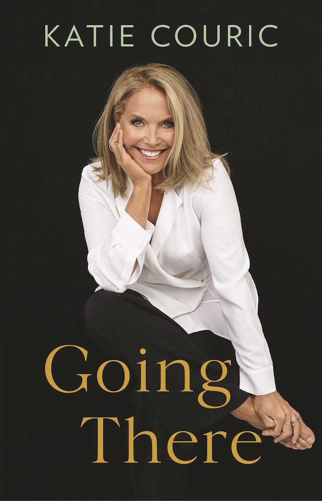 """This cover image provided by Little, Brown and Company shows """"Going There,"""" a memoir by Katie Couric, releasing Oct. 26. Couric will embark on an 11-city in-person promotional tour for her book, beginning with an appearance at Boston's Orpheum Theatre on Oct. 28."""
