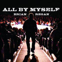 "Brian Regan's ""All By Myself"" CD"