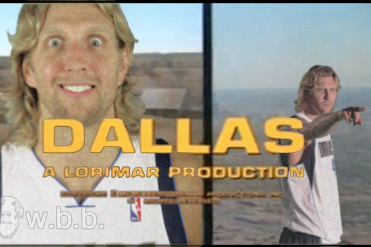 Stupid Dallas, getting their own TV show....with Dirk no less!