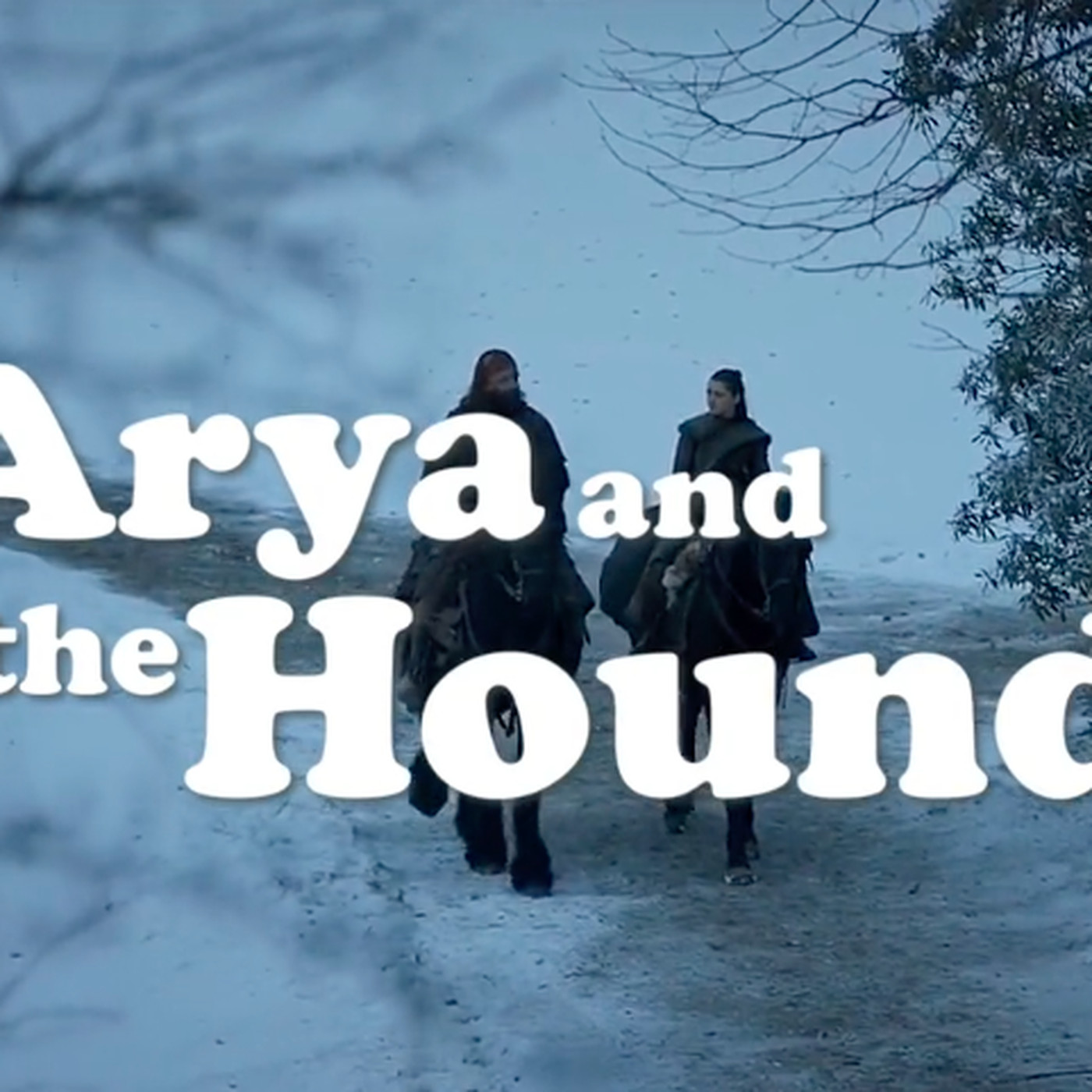A Game of Thrones fan video imagines an Arya and the Hound