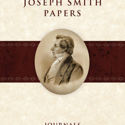 """""""The Joseph Smith Papers: Journals, Volume 3,"""" is the last in the journals series and covers the last 14 months of the Prophet's life. The volume will be available in bookstores on Nov. 30."""