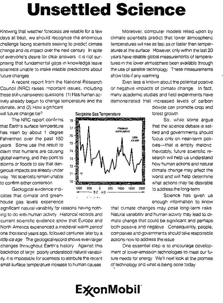 Exxon Mobil took out a full-page ad in the New York Times in 2000 raising doubts that climate change was occurring.